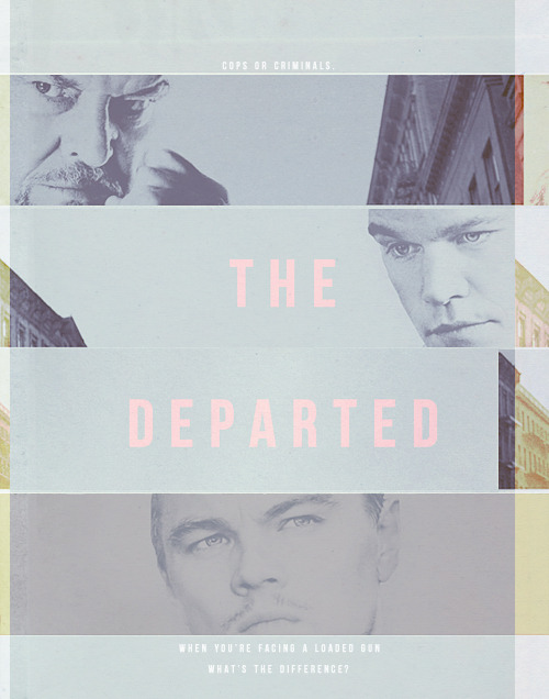 Poster Remake | [The Departed] - asked by anon, dirt-smoke-uncomfortable-ideas