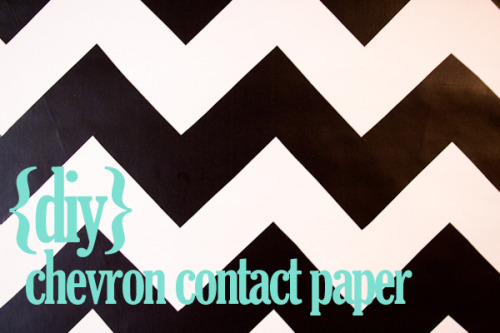 (via diy chevron contact paper | lovely indeed)