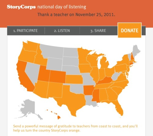 Reminder to all: Today is StoryCorps' National Day of Listening, which we're taking part in. Want to get involved? Read our primer post on the whole thing. And tell us about a teacher you'd like to thank.