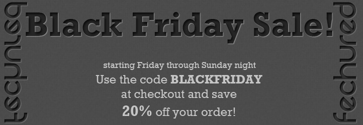 Black Friday Sale!! Save 20% off everything today through Sunday night. Use the code BLACKFRIDAY at checkout. Works on our Facebook page, https://www.facebook.com/Fechured?sk=app_111032002302150 or www.fechured.com.