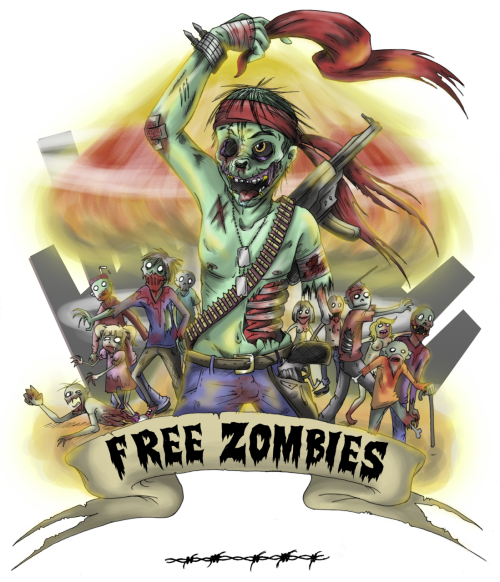 FREE ZOMBIES REVOLUTION ! can get the shirt there : http://gakirules.spreadshirt.fr/
