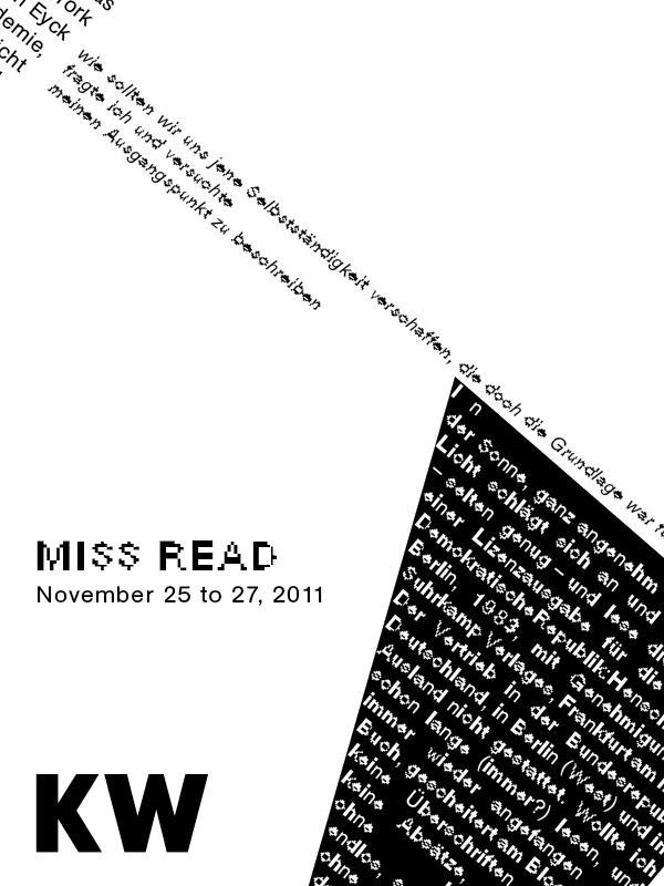 Saturday, Nov 26, 2011, at 6pm, at KW Institute for Contemporary Art in Berlin How do you print a digital publication? A conversation about Invalid Format, with Triple Canopy and Project Projects, as part of the third annual MISS READ, a festival of independent arts publishing.