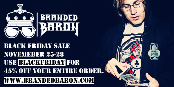 Branded Baron Black Friday Sale 25-28th 45% off w/ the discount code BLACKFRIDAY http://www.brandedbaron.com