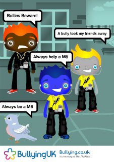 USER CREATED: Anti-bullying Poster 67919 by bullyinguk on Flickr.Via Flickr: Poster created using the Bullying UK Anti-Bullying Poster Creator visit www.bullying.co.uk/index.php/make-a-poster.html to create yours, to print this poster visit www.bullying.co.uk/poster/?id=67919 consider making a donation to support our work visit www.justgiving.com/bullyinguk