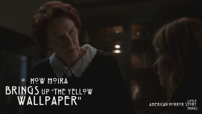 "How Moira brings up ""The Yellow Wallpaper"" And if you haven't read it yet, here it is! http://www.pagebypagebooks.com/Charlotte_Perkins_Gilman/The_Yellow_Wallpaper/The_Yellow_Wallpaper_p1.html Enjoy!"