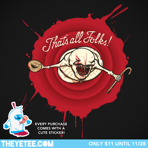 "The Yetee: ""That's All, Folks!"" by Andy Hunt."