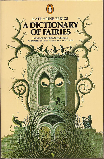 A Dictionary of Fairies by jovike on Flickr.