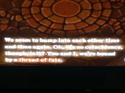 yunicake:  Playing skyward sword, when suddenly a line from a crazed stalker came up…..    SORE GA UNMEI!!!
