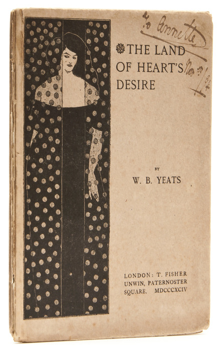 The Land of Heart's Desire William Butler Yeats. T.Fisher Unwin, 1894.  First edition, title illustration by Aubrey Beardsley, advertisement leaf at end, printed wrappers with repeat of title illustration on upper cover, ink ownership inscription on upper cover, covers very slightly foxed, spine a little chipped, [Wade 10], 8vo,