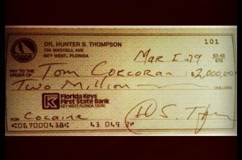 "nedhepburn:  Hunter S. Thompson's $2,000,000 uncashed check for ""cocaine""."
