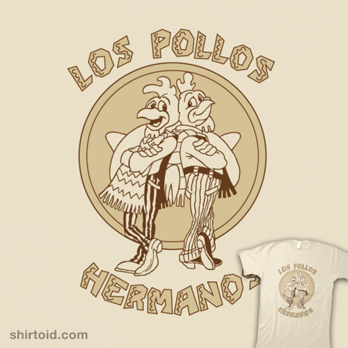 paulscheer:  YES. POLLOS HERMANOS Shirts in time for Christmas!  Thanks /Film