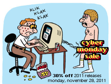 fantagraphics:  It's time for our third annual Cyber Monday sale! Starting now and all day Monday, Nov. 28, 2011, all of our regularly-priced, currently-available and pre-orderable 2011 releases are marked down 30%! More info here.