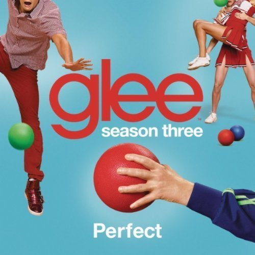 Glee Cast - Perfect (Glee Cast Version)