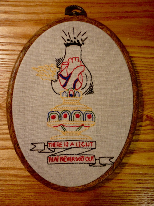 There is a light that never goes out embroidery. Based of a design by http://thedailyeye.tumblr.com/ aka Zachary Jeffers.