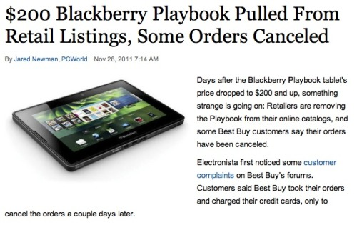 Heavily-discounted BlackBerry Playbook disappears from online listings, orders cancelled: Sounds like RIM didn't learn a lesson from the whole HP Touchpad debacle.