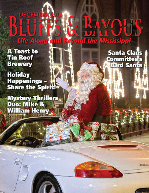 December 2011…The Holiday Issue! Merry Christmas from the staff of Bluffs & Bayous Magazine!