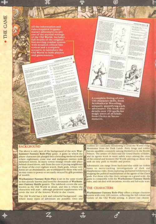 Warhammer Fantasy Roleplay launch special from White Dwarf 82, October 1986.British Old School Gaming's finest hour.Chaos  Ratmen and batrachian ancient astronauts and shattered warpgates at the  poles of the planet leaking the soul and body-warping raw stuff of  Chaos like radioactive fallout in the setting of a Mitteleuropean Hammer House of Horror film. Totally blew my fucking mind.