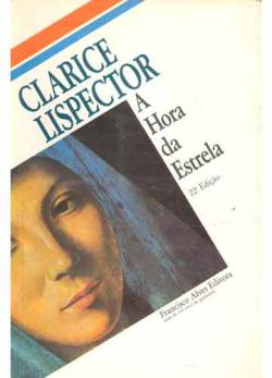 brazilwonders:  The Hour of the Star (A hora da estrela) is a novella by Clarice Lispector published in 1977, shortly before the author's death. In 1985, the novel was adapted by Suzana Amaral into a film of the same name, which won the Silver Bear for Best Actress in the 36th Berlin International Film Festival of 1986.