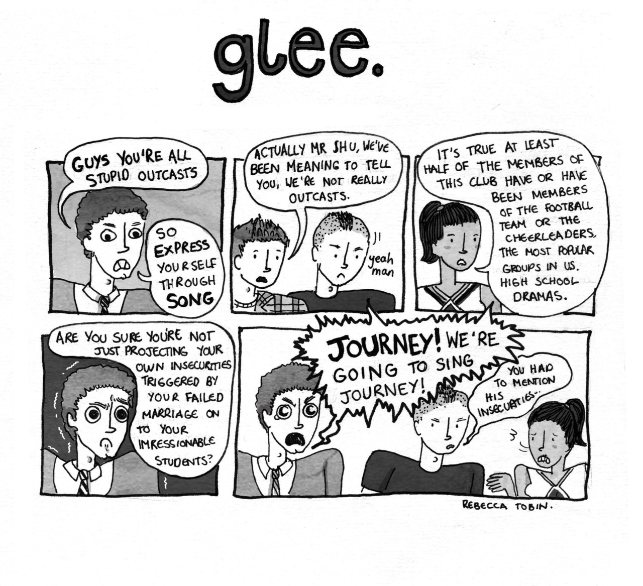 I like Glee, but I was never really sold by the idea that they were all somehow rejects.