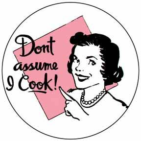 Yes, there is such a thing as a woman who doesn't cook.  I am one of them. Stop acting so shocked. ugh. sexism.