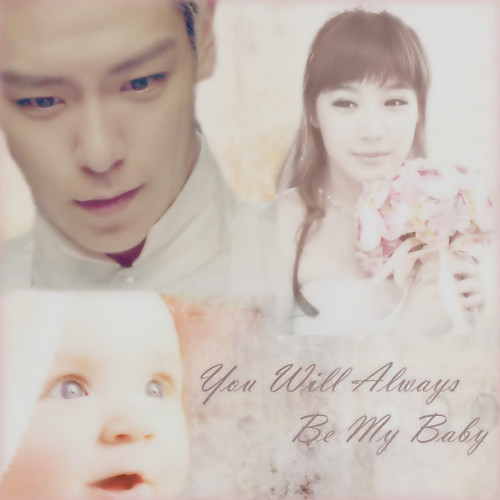 My latest TOPBOM fic!! Title : You Will Always Be My Baby Genres : Romance, Comedy, Family Love Plot : Choi Seunghyun, a 23 year  old President of the Choi Holdings, and Park Bom, a 22 year old  housewife, had been married for almost 2 years. Although they seemed to  be a perfect couple by everyone else's views, they were actually just  acting it all. The main reason for this was because they did not have  any feelings for one another since they both had been set up in an  arranged marriage by their parents. They fought against one  another. They never hugged or kissed one another. They slept in separate  bedrooms. They seldom talked to one another.  However, their lives changed  upon the arrival of a baby on the doorstep of their house.  What happens when feelings  of love start to emerge between the two of them? Could the baby  actually be the reason why their marriage is not collapsing?  Furthermore, how will  our hero and heroin handle the baby when they don't really know much  about parenting?!