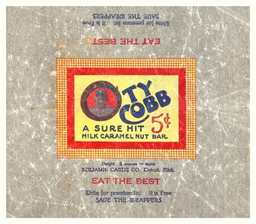 1925 Ty Cobb Candy Wrapper A Sure Hit - Milk Caramel Nut Bar - Eat The Best