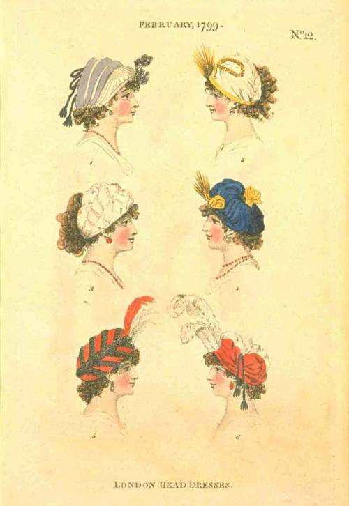 Fashions of London and Paris, London Head Dresses, February 1799.  I adore every one of these!