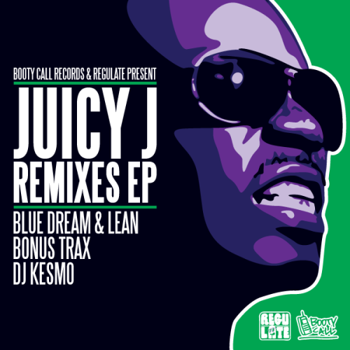 Booty Call Records & Regulate Present JUICY J REMIXES BONUS EP STREAM FREE DOWNLOAD Tracklisting 01 - Juicy J - Gotta New One (Dj Kesmo remix) 02 - Juicy j - U Trippy Mane feat Kreayshawn (Dj Kesmo remix)  Artwork: Larry Print