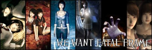 If you want Fatal Frame as much as anyone else does, join the group!! Let's let Nintendo know that we mean business! Spread the word! WE WANT FATAL FRAME