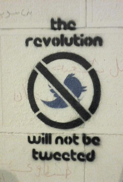 "npr:  ""The Revolution Will Not Be Tweeted"" - stencil graffiti in Cairo. Photo courtesy of @RamyRaoof. - @acarvin"
