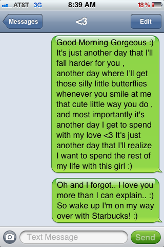 inspiredhearts:  How I wish my guy would text me like this.