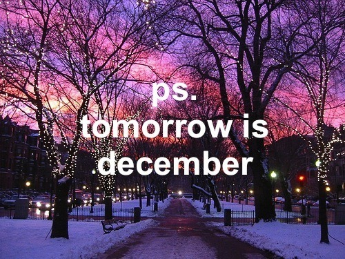 Goodbye November Hello December Tumblr Goodbye November Hello