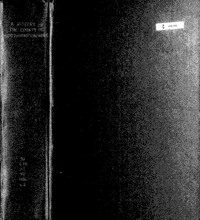 Spine and front cover digitized in black and white; pixellated. From A Victoria History of the Counties of England: Northamptonshire, v. 2 (1906). [Here]