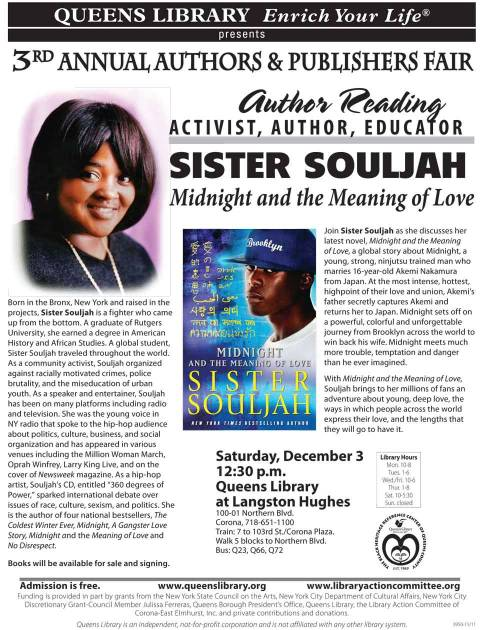 queenslibrary:  Sister Souljah fans will not want to miss this free opportunity to meet the famous author at Queens Library this Saturday!  You in Queens this weekend? Get yourself to the library.