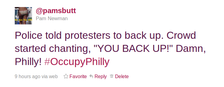 awesome-everyday:  My favorite moment from last night's Occupy Philly livestream.  Soooooooooooooo fucking Philly.