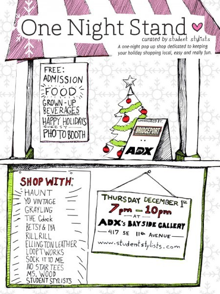 Yet another shopping event in Portland - ADX is hosting Student Stylists Party, One Night Stand, free drinks and snacks. I'm there!