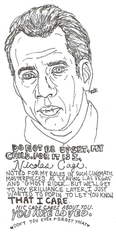 thisishangingrockcomics:  A message of support from Nicolas Cage.