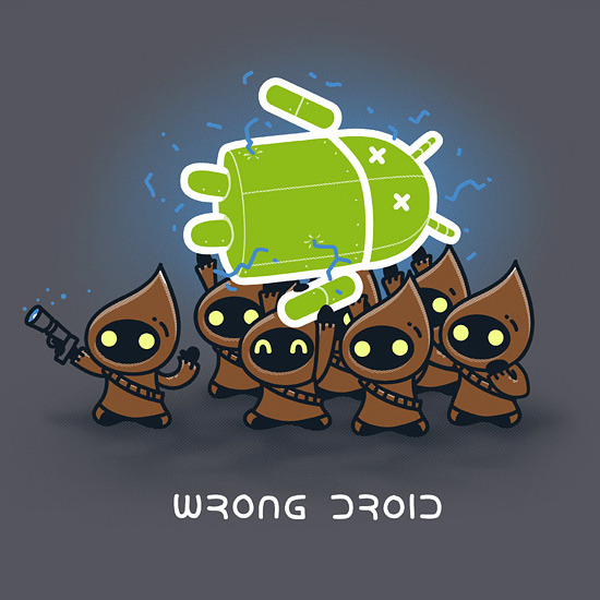 justinrampage:  Matt Needham's Android and Star Wars mash up shirt design finds the droid that you were not looking for. Vote this shirt up at Shirt.Woot to see it print. Wrong Droid by Matt Needham / Spiritgreen (Flickr) (Twitter)  Definitely not the droid you're looking for.