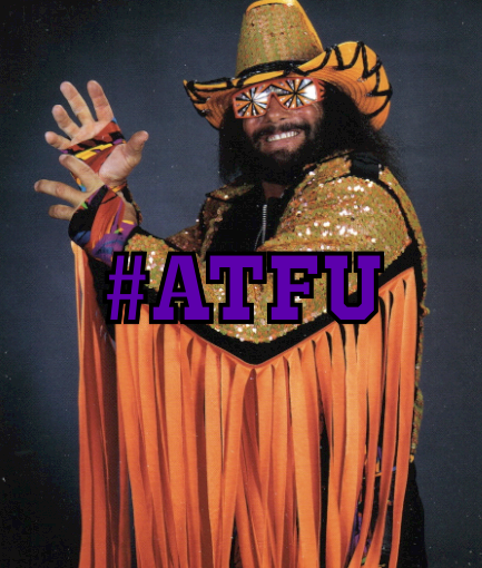 #ATFU …embrace the madness…and the beat goes on.