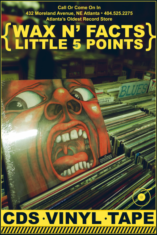 This is a promo poster I designed for Wax N' Facts records in Little Five Points. The photo was taken, edited and arranged with typography, record logo in corner and overall poster by myself.