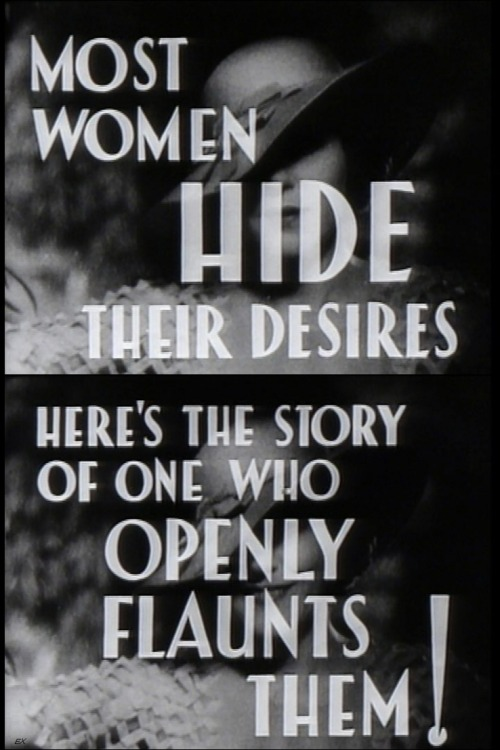 the-asphalt-jungle:  Female (1933) from the trailer  I flaunt mine all over the place.