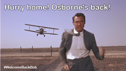 Hurry home! Osborne's back! #WelcomeBackBob #TCM