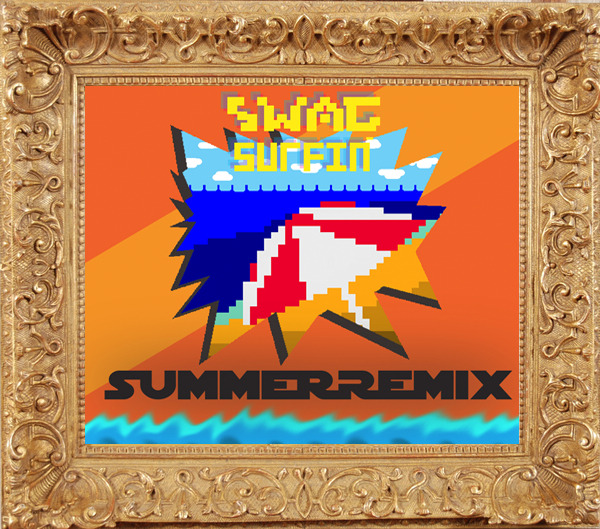 11.Swag Surfin' Summer Remix 2011