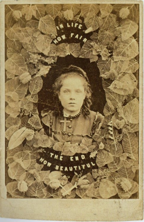"ca. 1860's, ""In Life How Fair, The End How Beautiful"", [memorial carte de visite] via Exposures: Photography and Death, Audrey Linkman"