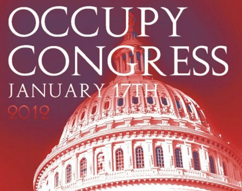 "occupyonline:   Call to Occupy Congress, January 17th, 2012 Washington Post: In the two weeks since the New York Police Department cleared New York's Zuccotti Park of its camping protesters, the Occupy Wall Street movement has increasingly turned its attention to Washington. Last week, some 50 marchers arrived at McPherson Square from New York and then marched on the Capitol. Yesterday, Occupy DC targeted congressional Democrats at a campaign fundraiser. Now, protesters say they plan to Occupy Congress on Jan. 17, in the ""largest Occupy protest ever!"" The protest is being timed with the start of the 2012 legislative session for Congress. Protesters say they hope to set up 1 million tents in front of the Capitol. ""We're taking the movement straight to their doorstep,"" the protest's Facebook page wrote. A Puerto Rican student wrote on Twitter that she hoped they could Occupy the Federal Reserve, Treasury, and Supreme Court, too.   When organizers asked on Facebook what ""unified message"" they should all bring to Congress, commenter Donna Hebert wrote:""End corporate personhood. Term limits in congress (3 in house, 1 in senate)… End salary or health insurance tenure. Reform campaign finance to end corporate/pac donations."" Within minutes, the comment had nearly a dozen likes. Although branded by some as a liberal movement, Occupy has repeatedly stated that it does not ally with any political party, and willtake aim at the Democrats as well as Republicans when it Occupies Congress in January."