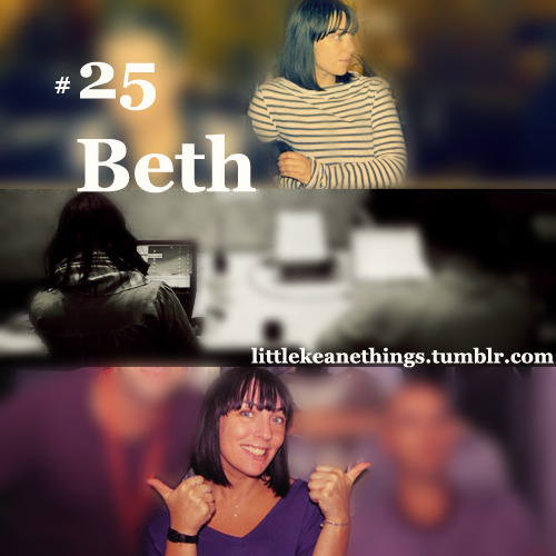 #25 Beth suggestion by Anon