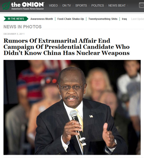 sirmitchell:  The Onion nailed it, I guess the truth is sometimes easier than satire.