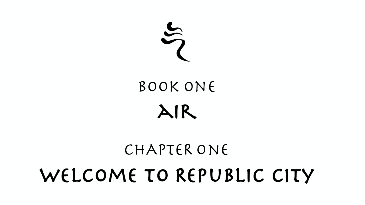 Avatar: Legend of Korra Book One: Air Chapter One: Welcome to Republic City [ i just had to upload an HD version @_@ ]