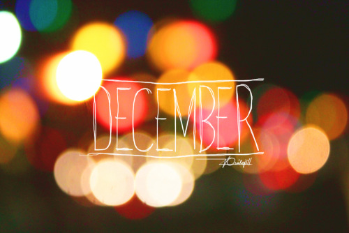 December, I'll be good to you.