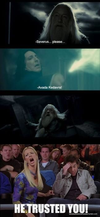 I laughed for 10 minutes. I will never be able to take Dumbledore's death seriously again.